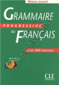 Grammaire progressive du francois niveau avancé