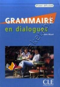 Grammaire en dialogues Niveau intermediaire