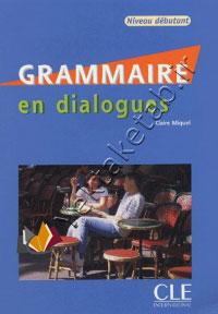 Grammaire En Dialogues, Niveau Debutant