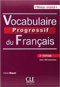Vocabulaire Progressif du Francais Avance 2nd