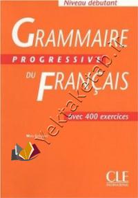 Grammaire progressive du francois niveau Débutant