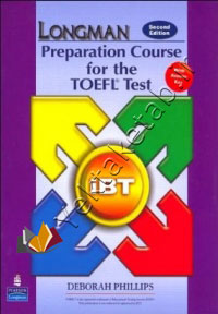 LONGMAN Preparation Course for the TOEFL Test (IBT) with answer key