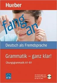 Grammatik   Ganz Klar Übungsgrammatik A1-B1