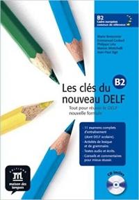 les cles du nouveau delf B2 cd inclus