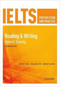 IELTS Preparation and Practice Reading & Writing General