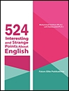524 Interesting and Strange Points About English