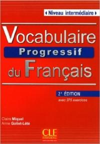 Vocabulaire Progressif du Francais Intermedaire 2nd