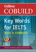 Collins Cobuild Key Words for IELTS: Book 3 Advanced: Foundation Level Bk. 3