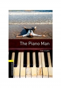 Oxford Bookworms Library Level 1 The Piano Man