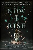 Now I Rise - The Conquerors Saga 2