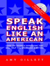 Speak English Like An American with CD (The main text)
