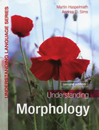 Understanding Morphology (Second Edition)
