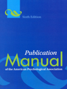 Publication Manual of the American Psychological Association 6th ed