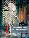 Dominoes Three: The Faithful Ghost and Other Tall Tales+cd