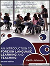 An Introduction to Foreign Language Learning and Teaching (2nd ed)