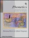 Phonetics: Transcription, Production, Acoustics, and Perception