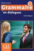 Grammaire en dialogues Niveau avancé (B2/C1) Livre + CD سیاه سفید