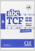 abc TCF quebec test de connaissance du francais pour le quebec 140 activites