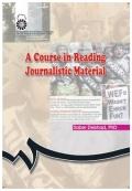 خواندن متون مطبوعاتی A Course in Reading Journalistic Material