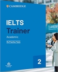 IELTS Trainer 2 Academic Six Practice Tests
