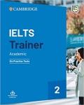 IELTS Trainer 2 Academic Six Practice Tests