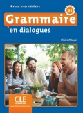 Grammaire en dialogues  Niveau intermédiaire (B1)  Livre + CD 2ème édition سیاه سفید
