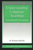 Understanding Language Teaching From Method to Postmethod