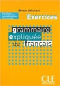EXERCICES Grammaire expliquee du francais niveau debutant