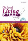 Oxford Living Grammar: Intermediate Student's Book