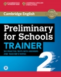 Preliminary for Schools Trainer Six Practice Tests 2