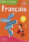 Cahier De Soutien Francais 5 e