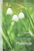 Understanding Phonology 3rd Edition