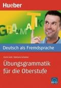 Deutsch als Fremdsprache Übungsgrammatik für die Oberstufe