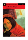 Penguin Active Reading Level 1 Under the Bridge with CD