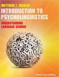 Introduction to Psycholinguistics Understanding Language Science