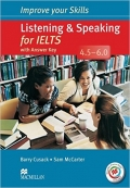 Improve Your Skills for IELTS Listening & Speaking for IELTS 4.5 - 6.0