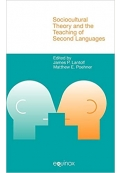 Sociocultural theory and the teaching of second language
