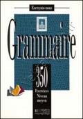 Les 350 Exercices de Grammaire - Moyen