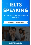 IELTS Speaking Actual Tests with Suggested Answers 2021