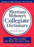 Merriam Websters Collegiate Dictionary Eleventh Edition