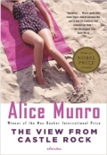 The View from Castle Rock Alice Munro