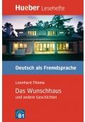 Das Wunschhaus und andere Geschichten Leseheft Deutsch als Fremdsprache