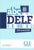 abc DELF B1 200 exercices