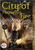 The Mortal Instruments - City of Heavenly Fire - Book 6