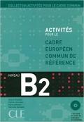 Activités Pour Le Cadre Européen Commun De Référence Niveau B2