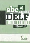 abc DELF A1 200 exercices