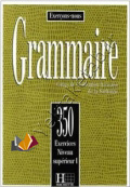 350 Exercices De Grammaire Niveau Superieur I