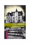 Oxford Bookworms Library Starter The Mystery of Manor Hall