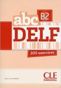 abc DELF B2 200 exercices