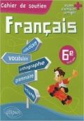 Cahier De Soutien Francais 6 e